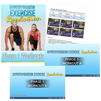 The Hypothyroidism Exercise Revolution Phase 1 Workouts